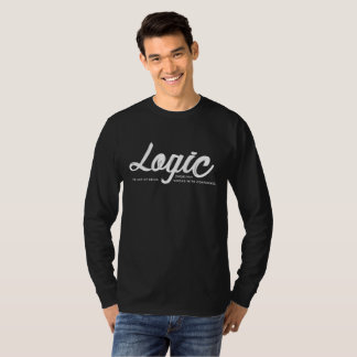 Logic the art of being wrong with confidence T-Shirt