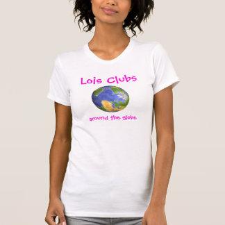 Lois matraque dans le monde entier la pièce en t tshirts