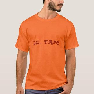 lol. fame (dark orange on safety orange) T-Shirt