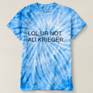 Lol UR Not Ali Krieger T-shirt