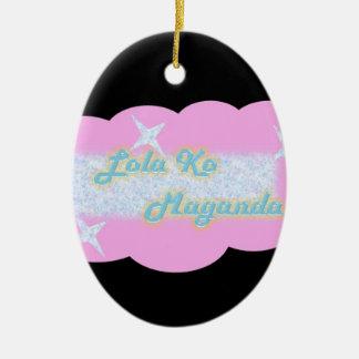 Lola ko Maganda,  My Beautiful Grandmother Ceramic Oval Ornament