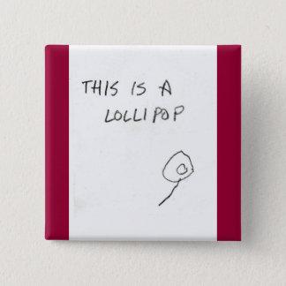lollipop 2 inch square button