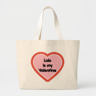 Lolo is My Valentine Bags