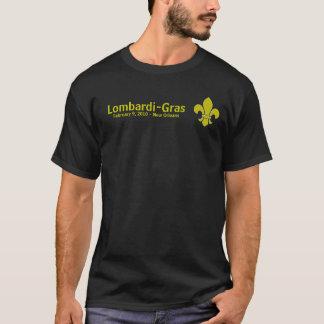 Lombardi lis, Lombardi-Gras, February 9, 2010 ... T-Shirt