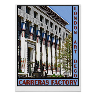 London Art Deco - Carreras Factory Poster