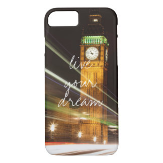 London Big Ben live your dream wanderlust travel iPhone 7 Case