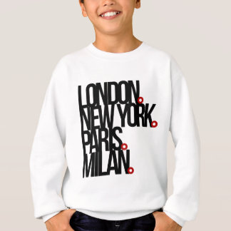 London New York Paris Milan Sweatshirt
