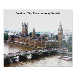 London - The Powerhouse of Britain Poster