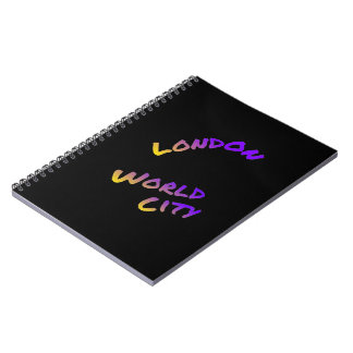 London world city, colorful text art notebooks
