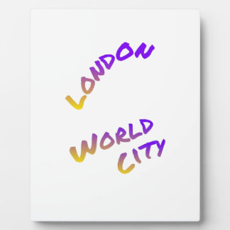 London world city, colorful text art plaque