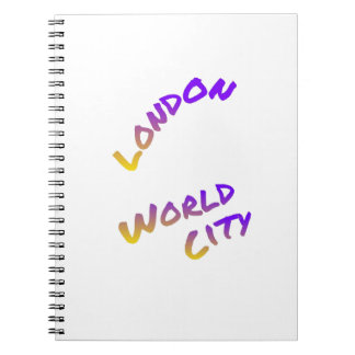 London world city, colorful text art spiral notebook