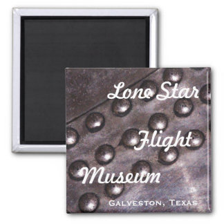Lone Star Flight Museum Magnet
