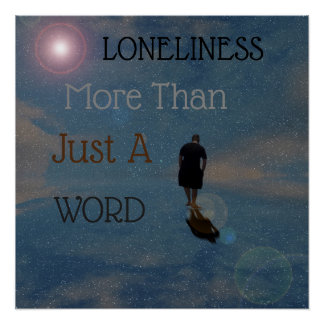 Loneliness More Than  A Word, Poster