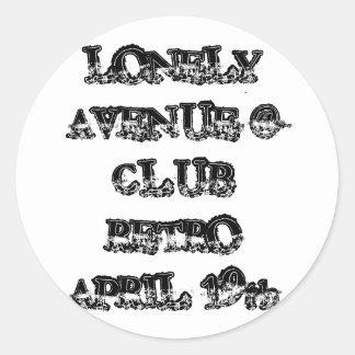 LONELY AVENUE @ CLUB RETRO APRIL 19th Classic Round Sticker