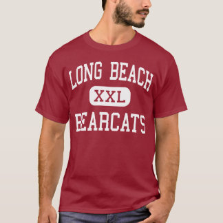 Long Beach - Bearcats - High - Long Beach T-Shirt