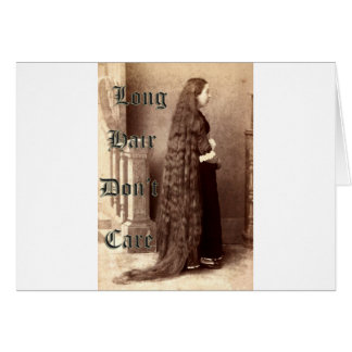 Long hair, don't care greeting card