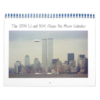 Long Island and NYC Places No More  2014 Calendar
