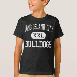 Long Island City - Bulldogs - Long Island City T-Shirt