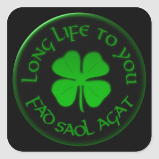 Long Life To You Irish Saying Square Sticker