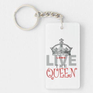 Long Live the QUEEN! Single-Sided Rectangular Acrylic Keychain