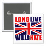 Long Live Wills & Kate Pinback Buttons