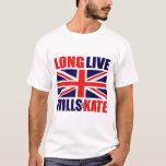 Long Live Wills & Kate T-Shirt