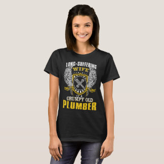 Long-Suffering Wife Of A Grumpy Old Plumber T-Shirt