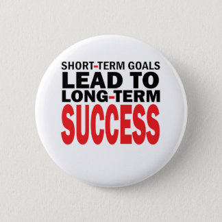 LONG TERM SUCCESS 2 INCH ROUND BUTTON