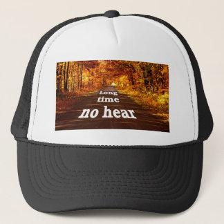 Long Time no hear Trucker Hat