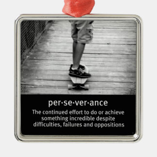 Longboard Perseverance Quote Metal Ornament