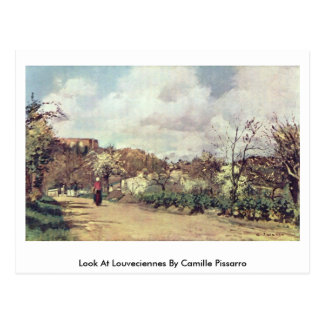 Look At Louveciennes By Camille Pissarro Postcard