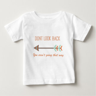 look back baby T-Shirt