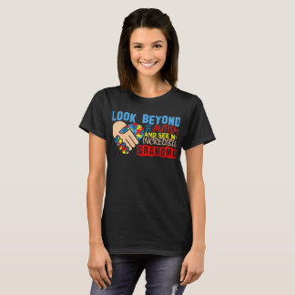 Look Beyond Autism And See My Incredible Grandma T-Shirt