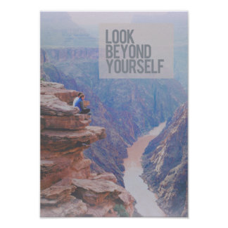 Look Beyond Yourself Grand Canyon Medium Poster