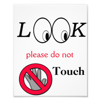 Look do not touch poster