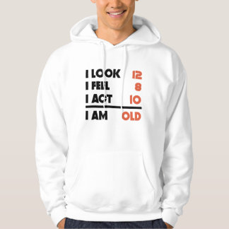 Look Feel Act Funny 30 Years Old 30th Birthday Hoodie
