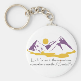 Look for me in the mountains keychain