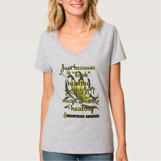 """Look"" healthy/Butterfly...Endometriosis T-Shirt"