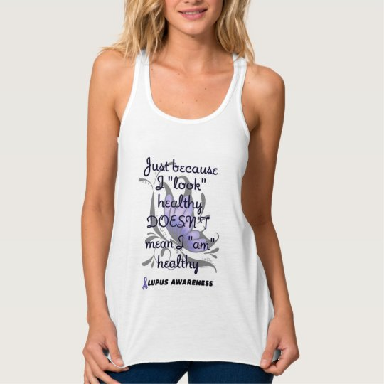 """""""Look"""" healthy/Butterfly...Lupus Tank Top"""