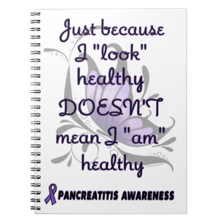 """Look"" healthy/Butterfly...Pancreatitis Spiral Notebook"