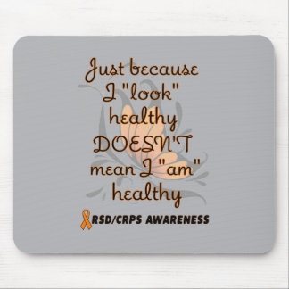 """Look"" healthy/Butterfly...RSD/CRPS Mouse Pad"