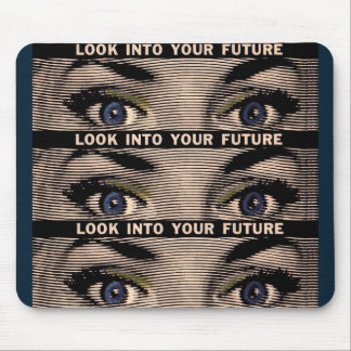 Look into Your Future Mouse Pad
