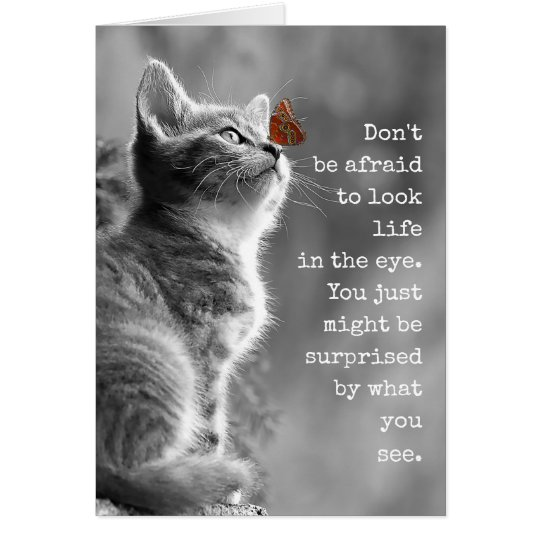 Look Life In the Eye Inspirational Saying Card