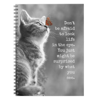 Look Life In the Eye Motivational Saying Notebook