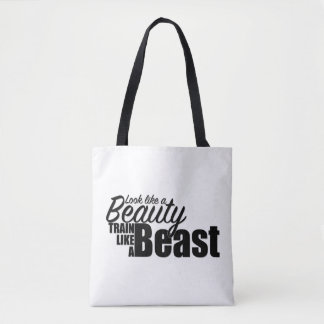 Look like a beauty, train like a beast. tote bag