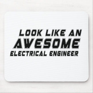 Look Like An Awesome Electrical engineer Mouse Pad