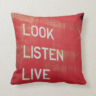 Look. Listen. Live. Throw Pillow