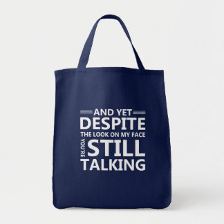Look On Face Youre Talking Funny Saying Tote Bag