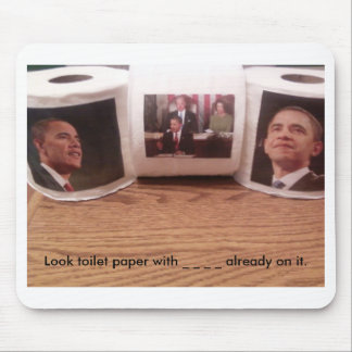 Look toilet paper with _ _ _ _ alread... mouse pad