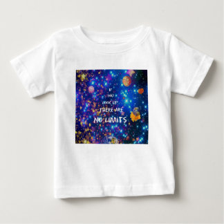 Look up and you see the wonder surrounds us baby T-Shirt